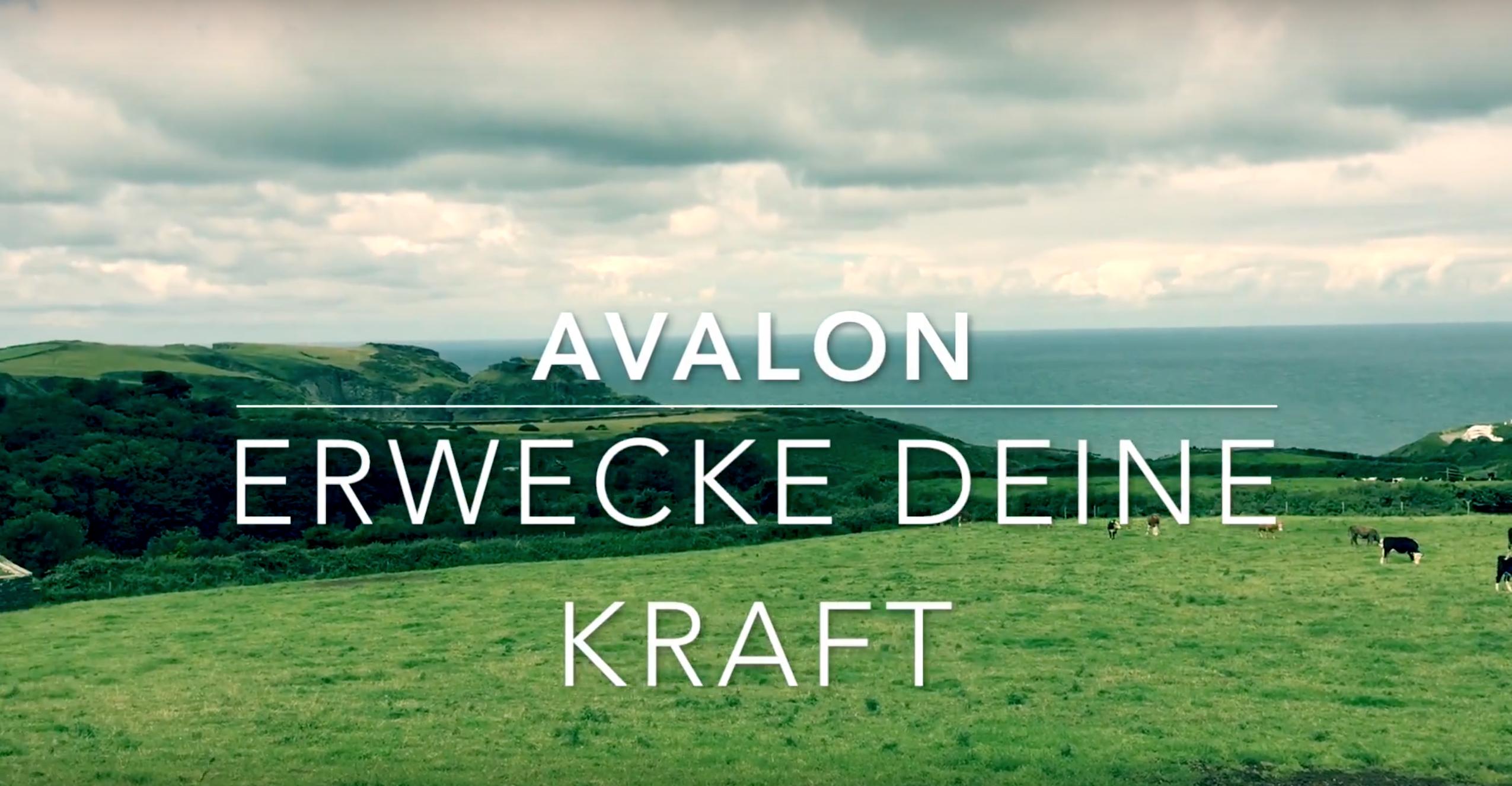 Avalon – Erwecke Deine Kraft