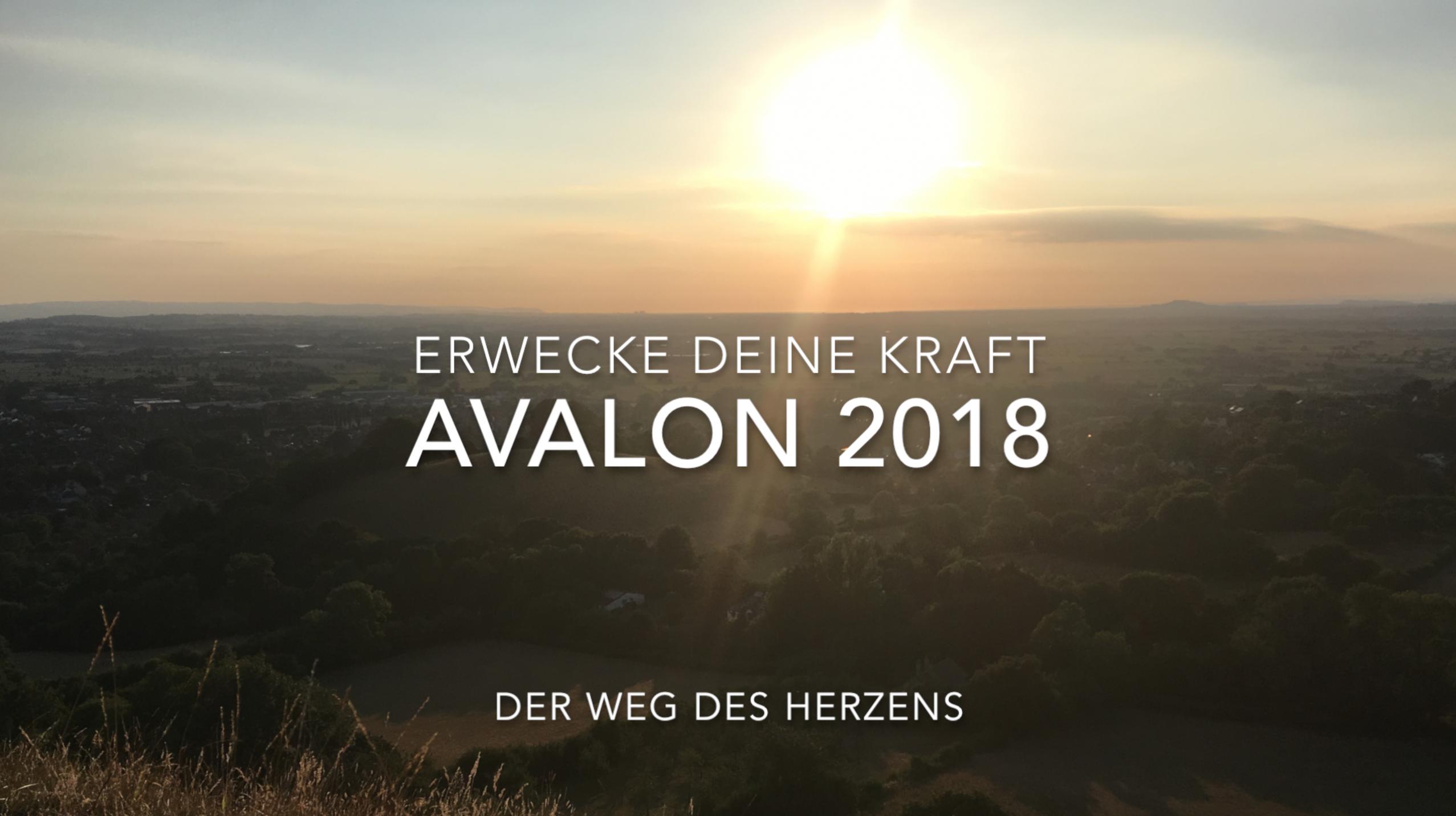 Avalon 2018 – Erwecke Deine Kraft
